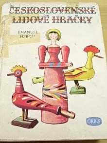 Československé lidové hračky - Emanuel Hercík - 1951
