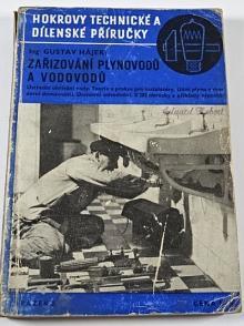 Zařizování plynovodů a vodovodů - Gustav Hájek