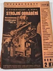 Mechanická technologie - díl III. - strojní obrábění - B. Dobrovolný, A. Kunc - 1938