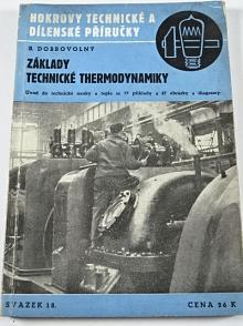 Základy technické thermodynamiky - Bohumil Dobrovolný - 1944