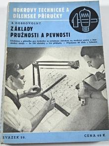 Základy pružnosti a pevnosti - Bohumil Dobrovolný - 1944