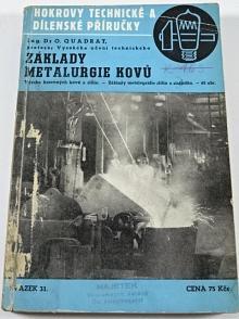 Základy metalurgie kovů - O. Quadrat - 1948