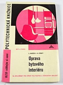Úprava bytového interiéru - Ladislav Mašek, Harry Löwit - 1965