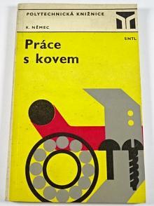 Práce s kovem - Karel Němec - 1974