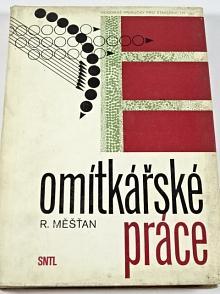 Omítkářské práce - Radomír Měšťan - 1972