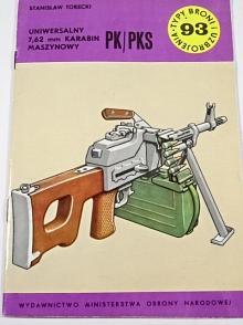 Uniwersalny 7,62 mm karabin maszynowy PK/PKS - Stanislaw Torecki - 1984
