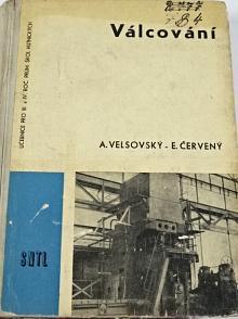 Válcování - Anatol Velsovský, Eduard Červený - 1961