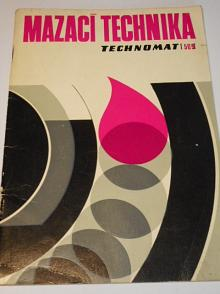 Technomat - mazací technika - 1972