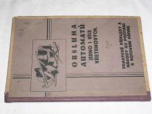 Obsluha automatů jedno i vícevřetenových - 1930 - Miňovský