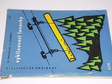 Vyklizovací lanovky - Dressler, Adámek - 1960
