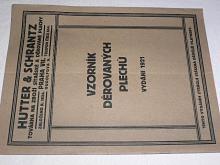 Huttner a Schrantz - Vzorník děrovaných plechů - 1921