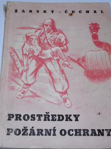 Prostředky požární ochrany - Žárský, Čuchal - 1955