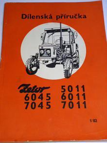 Zetor 5011, 6045, 6011, 7045, 7011 - dílenská příručka, 1982