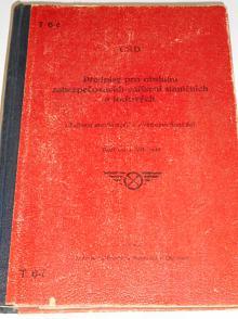 Předpisy pro obsluhu zabezpečovacích zařízení staničních a traťových - 1949 - ČSD - T 6-č