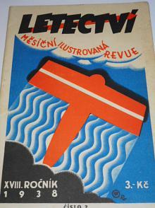 Letectví 2/1938 - měsíční ilustrovaná revue - XVIII. ročník