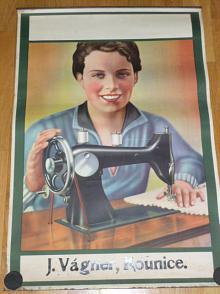 J. Vágner, Kounice - šicí stroj - plakát - reklama